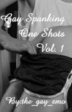 Gay Spanking One Shots by the_gay_emo