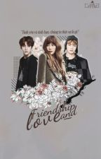 [Longfic] [SNSD, EXO, BTS, Red Velvet, SHINee, Apink & Kpop] Friendship and Love by exoshidae_btsrv_LIS