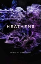 HEATHENS And The Bad Boy by MozzaRhea