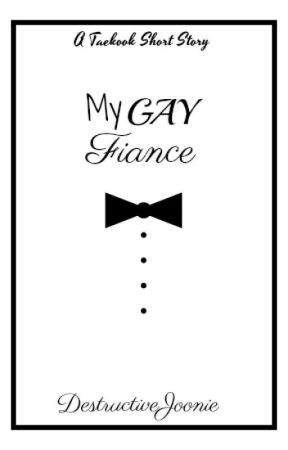 My Gay Fiance (vkook) √ by DestructiveJoonie