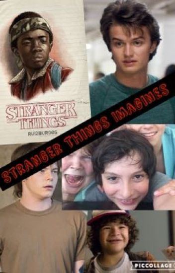 Stranger Things Imagines and Prefernces