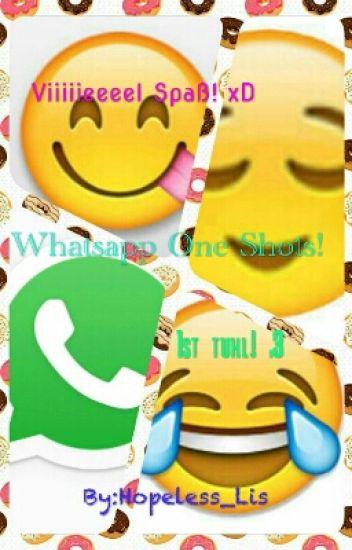 Whatsapp One Shots!
