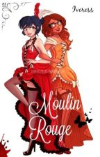 Moulin Rouge |Miraculous| by Iveress