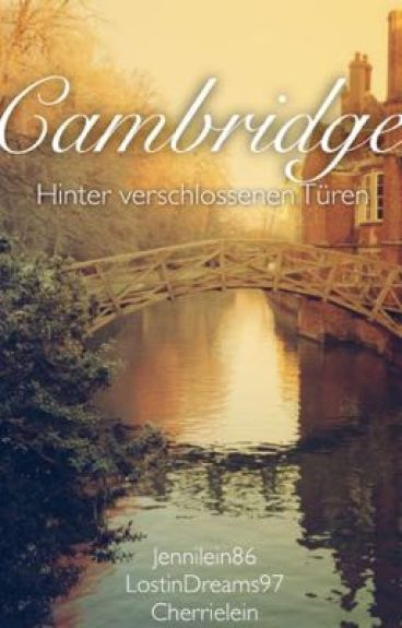Cambridge - Hinter verschlossenen Türen