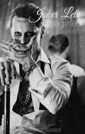 Joker Leto Imagines