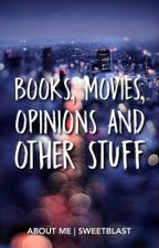 Books, Movies, Opinions & Other Stuff by Sweetblast