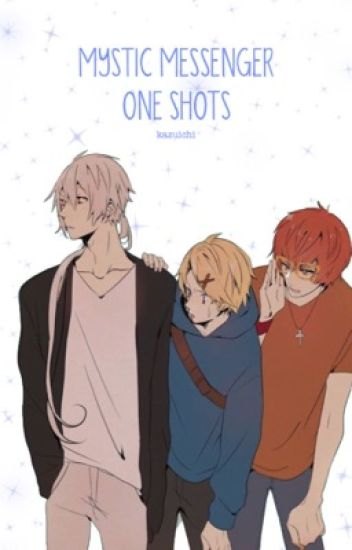 mystic messenger one shots [on hold]