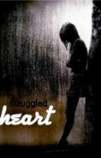 Struggled Heart by rahmikholidah