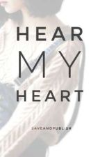 Hear My Heart by SaveAndPublish