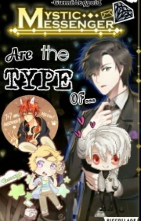 Mystic Messenger're the type of... by halfdexd