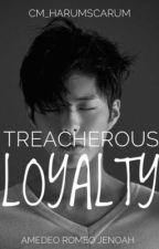 RMS 7: Treacherous Amor #Wattys2017 by cm_harumscarum