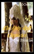 The Lady Quill Chronicles - The Promise by DDChant