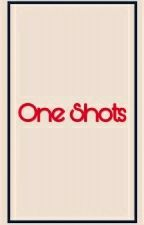 One Shots by lexiegalvez