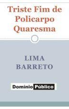Triste Fim de Policarpo Quaresma by lovereader49