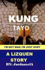 KUNG TAYO by JardnaxelA