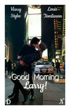 Good Morning • Larry! by DanielleNudes