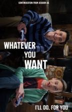 Whatever You Want // Joah Fanfiction by loixee
