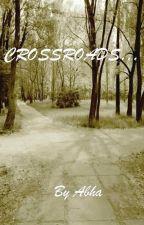 CrossRoads..... by Abha3006