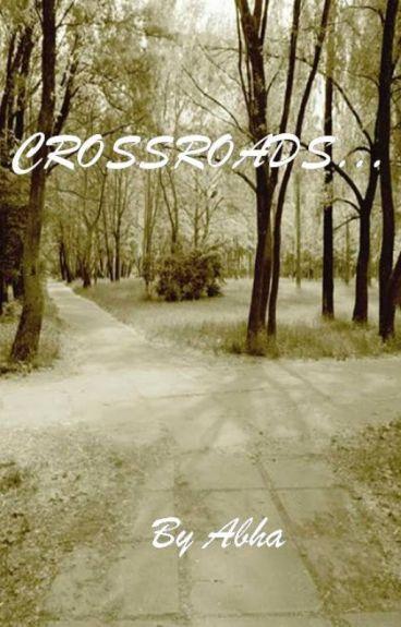 CrossRoads.....