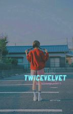 [Fanfic][TWICEVELVET] (Series) Twice và Red Velvet~ by xOrange_alienx