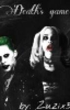 Death's Game || Smile, Harley 3 || Zakończone  by Zuzix33