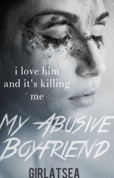 My Abusive Boyfriend [Harry Styles]