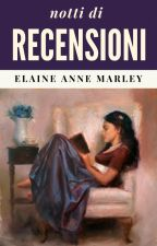 Le recensioni notturne di Elaine by ElaineAnneMarley