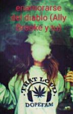 enamorarse del diablo(Ally Brooke y tu)  by ana_luc