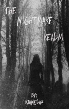 The Nightmare Realm by KianajLau