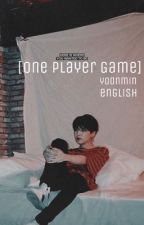 One Player Game (eng.ver) by woonaef