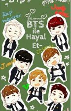 Bts ile hayal et/2 by Jungkooks_girl1