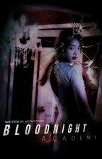 BloodNight Academy by Eynjelicuh
