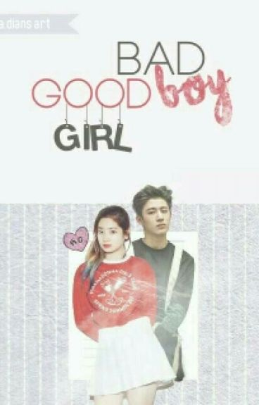 Bad Boy Good Girl