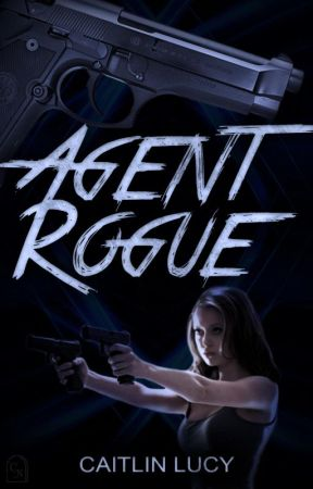 Agent Rogue by Caitlin_Lucy