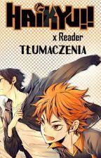Haikyuu!! x Reader - tłumaczenie by _Zakochana_