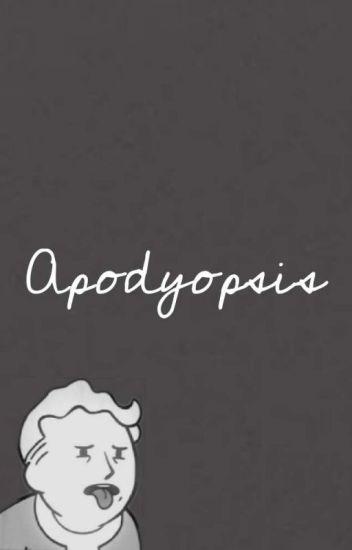 APODYOPSIS (j.t) [√]