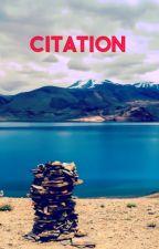 Citation etc... {Terminé} by Manonee03