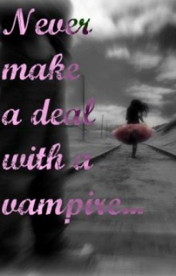 Never make a deal with a vampire