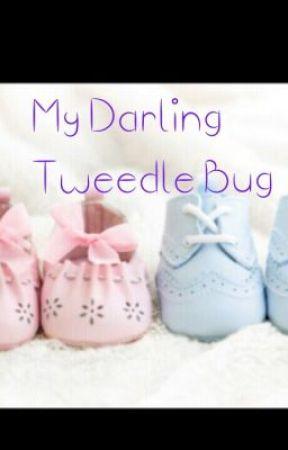 My Darling Tweedle Bug 9~14~2013 by KassMaree