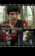 Merlin ( Staffel 6x1 ) Arthurs Rückkehr # Abgeschlossen by Fangirl_writer_8