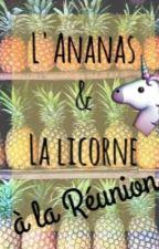 La Licorne & L'Ananas à La Réunion by Balzane974