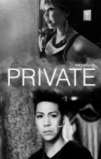 Private by WeyweyVK