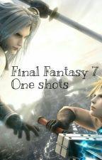 Final Fantasy (VII) - One shots ~ by MizukiSephiroth
