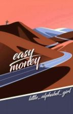 Easy Money [SZÜNETEL] by little_alphabet_girl
