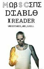 Diablo x Reader  by _V-Nikiforov_