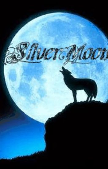 Silver Moon (On Hold)