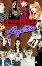 Gangster Royalties by KCMella