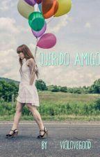 Querido Amigo by VioLovegood