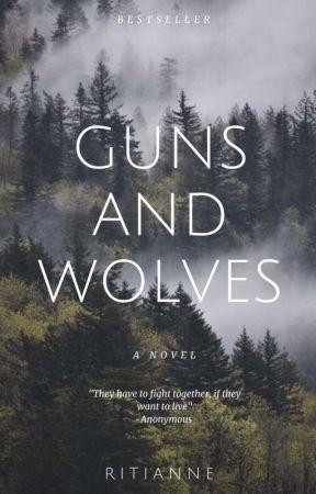 Guns & Wolfs  by RitianneE