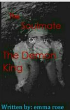 I'm the soul mate of the Demon King by RosalinaKatrina